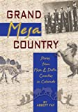 Grand Mesa Country, Abbott Fay, 1932738223