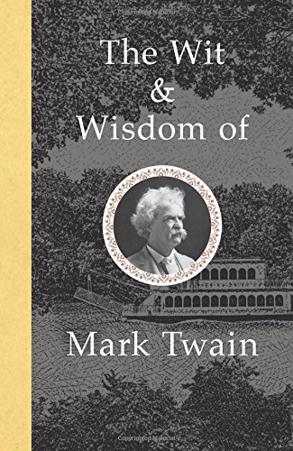 Pdf Lesbian The Wit and Wisdom of Mark Twain