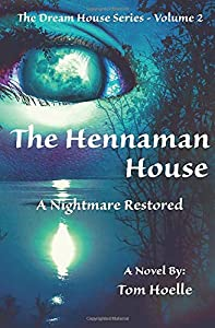Sweepstakes: The Hennaman House: A Nightmare Restored (The Dream House...