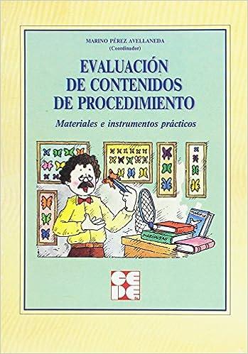 Evaluación de contenidos de procedimiento: Materiales e instrumentos prácticos Propuestas curriculares: Amazon.es: Marino Pérez Avellaneda: Libros