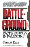 Battleground, Samuel M. Katz, 0929093135
