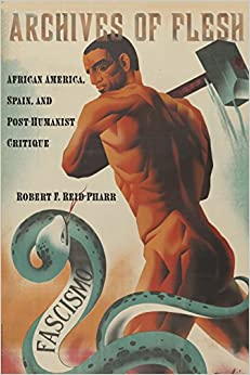 //DOCX\\ Archives Of Flesh: African America, Spain, And Post-Humanist Critique (Sexual Cultures). online entire looking Modulo negocio Tania