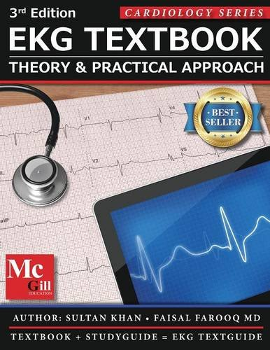 EKG Textbook: Theory & Practical Approach (EKG Textbook & EKG Study Guide)