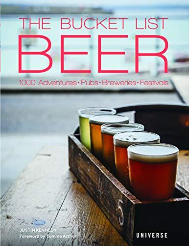 The Bucket List: Beer: 1000 Adventures