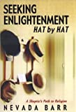 Seeking Enlightenment Hat by Hat, Nevada Barr, 0399150579