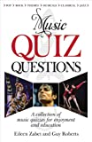 Music Quiz Questions, Eileen Zabet and Guy Roberts, 0572035713
