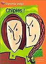 Chipies ! par Voigt