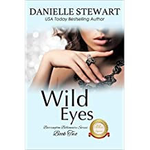 Wild Eyes (The Barrington Billionaires Book 2)