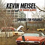 Cruising for paradise by Kevin Meisel
