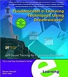 Fundamental e-Learning Techniques Using Dreamweaver, Garin Hess, Steven Hancock, 0971508011