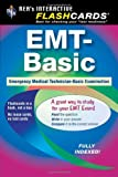 EMT-Basic - Interactive Flashcards Book for EMT (REA) (REA Test Preps), Not the Premium Edition
