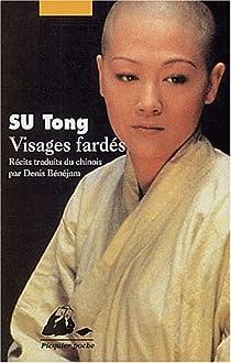Visages fardés par Tong