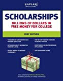 Scholarships 2007 Edition, Kaplan Publishing Staff, 1419541951