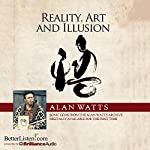 Reality, Art and Illusion | Alan Watts