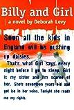 Billy and Girl, Levy, Deborah, 1564782026