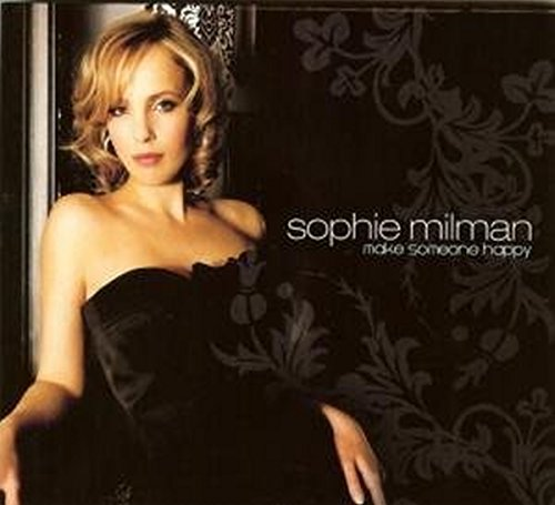 Make Someone Happy by Milman, Sophie