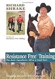 Resistance Free Training, Richard Shrake, 1570761698