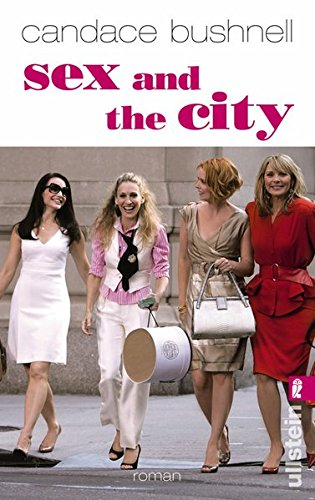 Sex and the City: Filmbuch (Ullstein Belletristik)