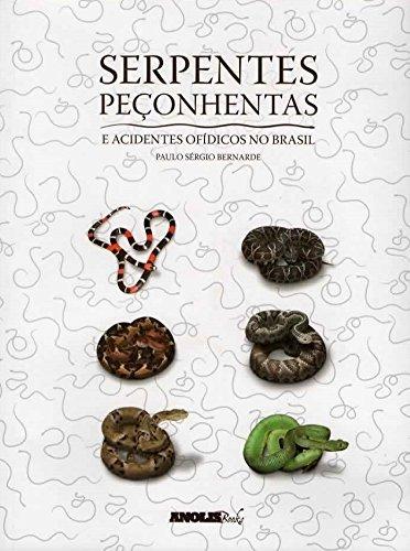 Serpentes Peçonhentas e acidentes ofídicos no Brasil