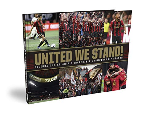 UNITED WE STAND! Celebrating Atlanta's Incredible Championship Season