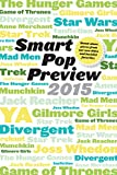 smart pop preview 2015 standalone pieces on zombies gilmore girls the hunger games mad men star wars munchkin game of thrones reacher and more