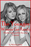 The Younger Women Get Randy (Noelle, Tasha and the Security Camera): A Lesbian Experience with Voyeurism