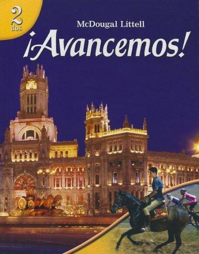 ïAvancemos!: 2 Dos, Student Edition 2007 (Spanish Edition)