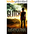 The Glitch (The Glitches Series Book 1)