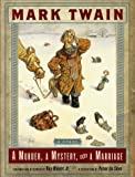 A Murder, a Mystery, and a Marriage, Mark Twain, 0393043762