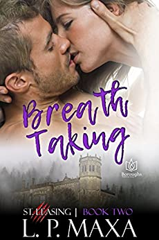 Breath Taking (St. Leasing Book 2) by [Maxa, L.P.]