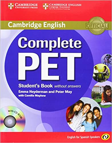 Complete Pet For Spanish Speakers Student's Book Without Answers With Cd-rom por Emma Heyderman epub