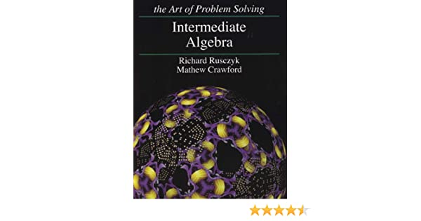 Art of Problem Solving Intermediate Algebra Textbook and