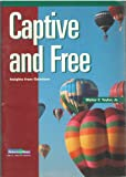 Captive and Free, Walter F. Taylor, 0806601280