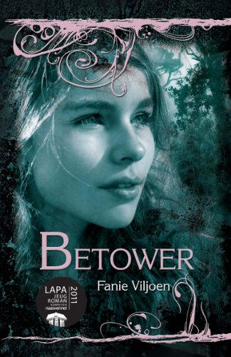 Betower afrikaans edition kindle edition by fanie viljoen betower afrikaans edition by viljoen fanie fandeluxe Image collections