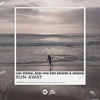 Run Away de Ian Storm & Ron van den Beuken & Menno en ...