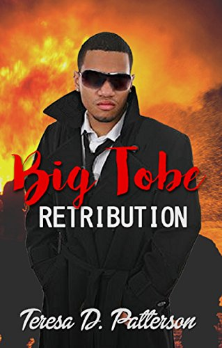 Big Tobe: Retribution (Project Queen Book - Black Teresa