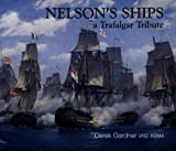 img - for Nelson's Ships: A Trafalgar Tribute book / textbook / text book
