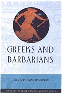 Inventing the Barbarian: Greek Self-Definition through Tragedy ...
