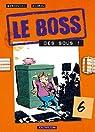 Le Boss, tome 6 : Des sous ! par Bercovici