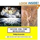 Divine End Time Revelations