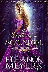The Skills of A Scoundrel (Wardington Park) (A Regency Romance Book)
