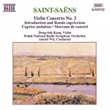 Saint-Sa??ns: Violin Concerto No. 3; Introduction and Rondo capriccioso; Caprice andalous; Morceau de concert (1994-05-31)