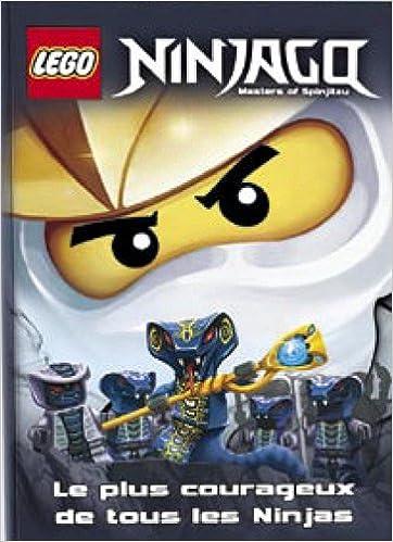 En ligne téléchargement gratuit Lego Ninjago : Le plus courageux de tous les Ninjas epub pdf