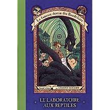 LE LABORATOIRE AUX REPTILES  Vol. 2 (Le funeste destin des Baudelaire)