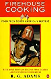 Food from America's Bravest, R. G. Adams, 0140251901