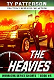 The Heavies: A Covert-ops Suspense Action Thriller (Warriors Series Thriller Shorts Book 5)