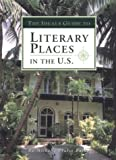 The Ideals Guide to Literary Places in the U. S., Michelle Prater Burke, 0824940938