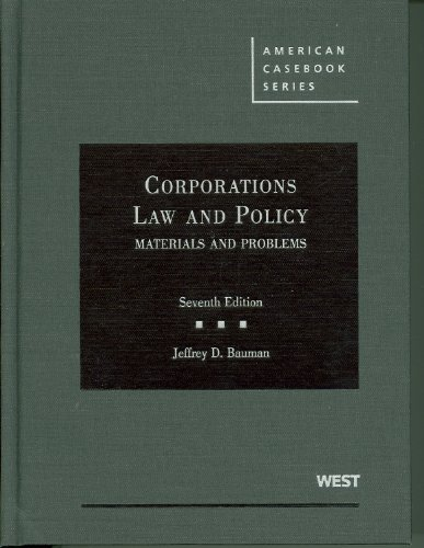 Corporations, Law and Policy: Materials and Problems (American Casebook)