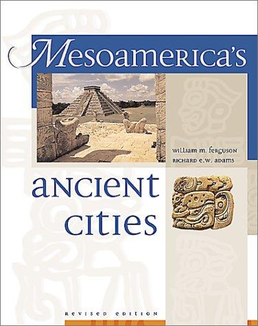 Mesoamerica's Ancient Cities pdf