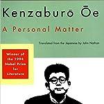 A Personal Matter | John Nathan (translator),Kenzaburo Oe